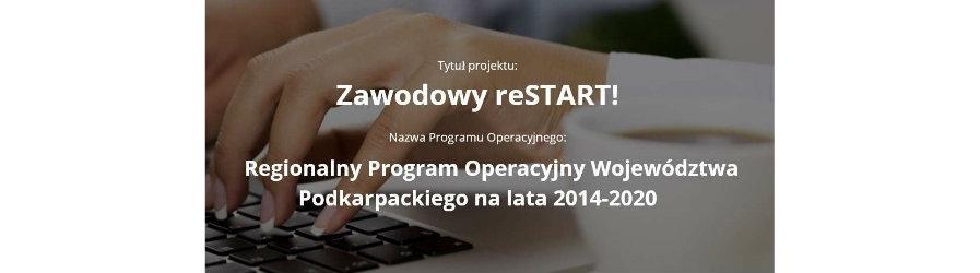 """""""Zawodowy reSTART!"""" - nabór do projektu"""