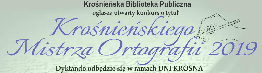 Zostań Krośnieńskim Mistrzem Ortografii 2019!