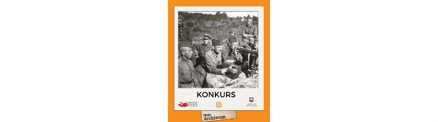 """""""Moje Archiwum"""" - konkurs Jedynki na najciekawsze pamiątki dotyczące wojny 1920 r."""