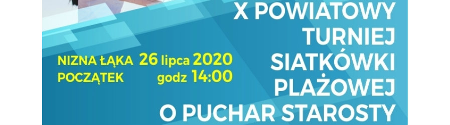 X Powiatowy Turniej siatkówki plażowej w Niżnej Łące